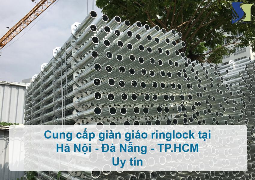 cung cấp giàn giáo ringlock tại Hà Nội - Đà Nẵng - TP.HCM uy tín