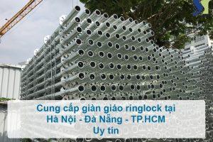 Địa chỉ cung cấp giàn giáo ringlock tại Hà Nội – Đà Nẵng – TP.HCM uy tín